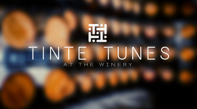 Tinte Tunes at the Winery